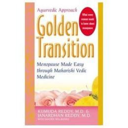 Golden Transition: Menopause Made Easy with Maharishi Vedic Medicine