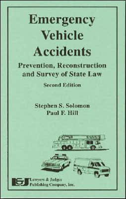 Emergency Vehicle Accidents: Prevention, Reconstruction, and Legal Aspects