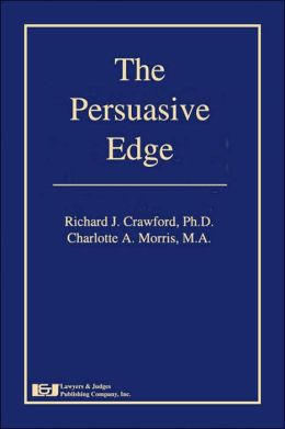 The Persuasive Edge