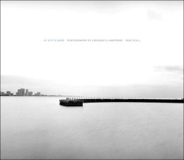 At City's Edge: Photographs of Chicago's Lakefront