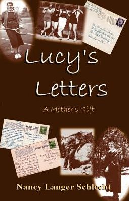 Lucy's Letters: A Mother's Gift