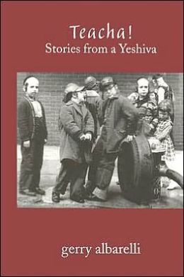 Teacha! Stories from a Yeshiva