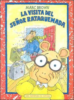 La Visita del Senor Rataquemada (Arthur's Teacher Moves In)