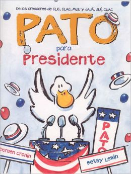 Pato para presidente (Duck for President)