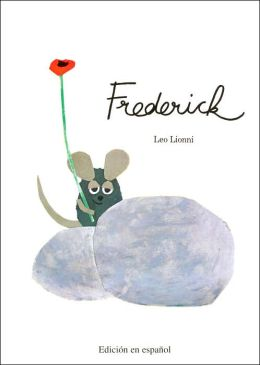 Frederick spanish edition by leo lionni 9781930332812 for Frederick leo lionni