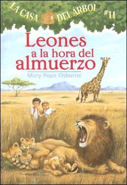 Leones a la hora del almuerzo (Lions at Lunchtime: Magic Tree House Series #11)