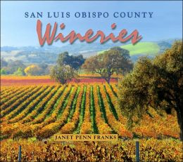 San Luis Obispo County Wineries