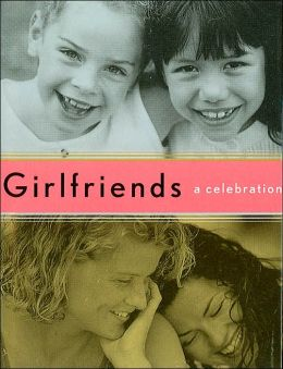 Girlfriends: A Celebration