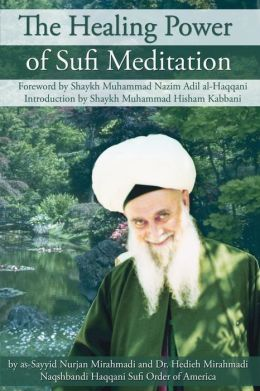 Healing Power of Sufi Meditation