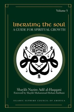 Liberating the Soul: A Guide for Spiritual Growth