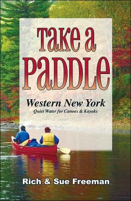 Take a Paddle: Western New York Quiet Water for Canoes and Kayaks