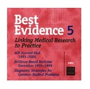 Best Evidence 5: Linking Medical Research to Practice
