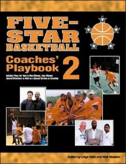 Five-Star Basketball Coaches' Playbook 2