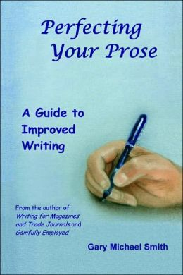 Perfecting Your Prose: A Guide to Improved Writing