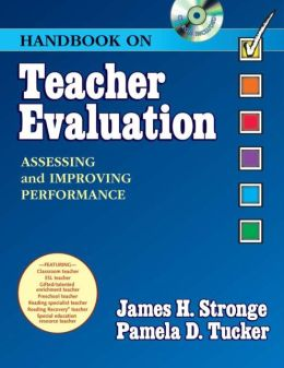 HANDBOOK on TEACHER EVALUATION with CD-ROM: Assessing and Improving Performance