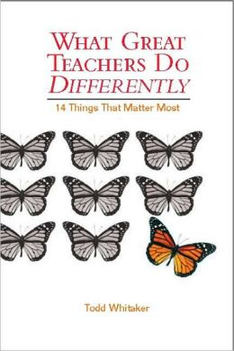 What Great Teachers Do Differently : 14 Things That Matter Most