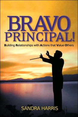 BRAVO Principal: Building Relationships with Actions That Value Others