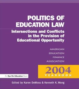 Money, Politics and Law: Intersections and Conflicts in the Provision of Education Opportunity