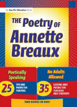 The Poetry of Annette Breaux