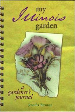 My Illinois Garden: A Gardener's Journal