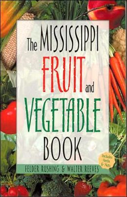 The Mississippi Fruit and Vegetable Book