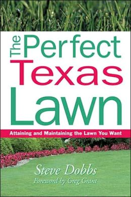 The Perfect Texas Lawn