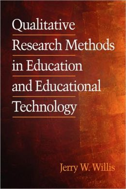 Qualitative Research Methods In Education And Educational Technology (Pb)