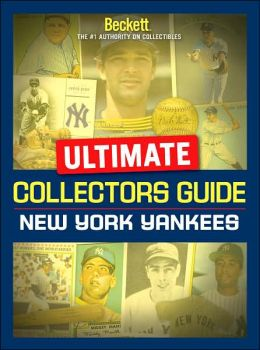 Ultimate Collectors Guide: New York Yankees