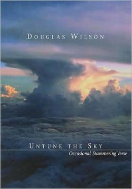 Untune the Sky: Occasional, Stammering Verse