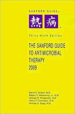 Sanford Guide to Antimicrobial Therapy 2009 (Library/ Large Print Ed)