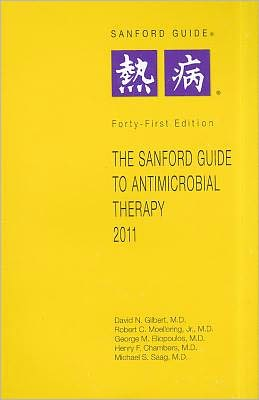 Sanford Guide to Antimicrobial Therapy 2011: Pocket-Sized Edition