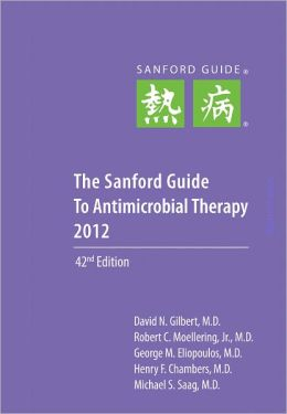 Sanford Guide to Antimicrobial Therapy 2012 (Pocket-Sized Edition)