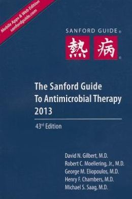 Sanford Guide to Antimicrobial Therapy 2013 (Pocket Edition)