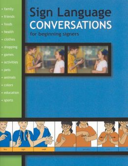 Sign Language Conversations
