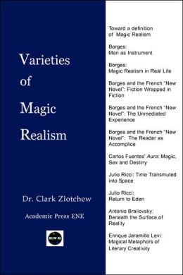 Varieties of Magic Realism