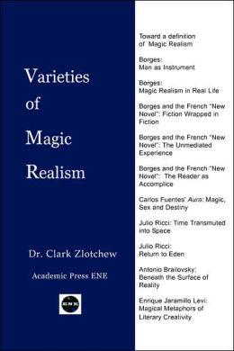 Varieties of Magic Realism