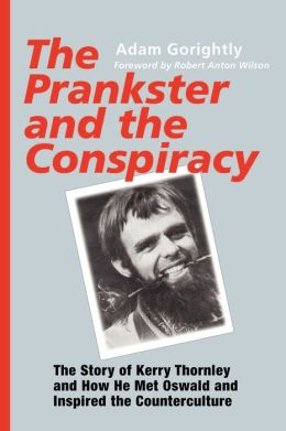 The Prankster And The Conspiracy