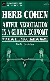 Artful Negotiation in a Global Economy (1 Cassette Unabridged)