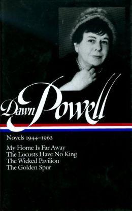 Dawn Powell: Novels 1944-1962 (Library of America)