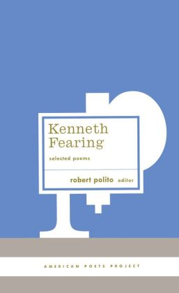 Kenneth Fearing: Selected Poems