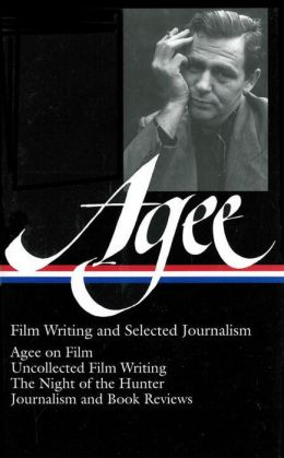 Film Writing and Selected Journalism (Library of America)