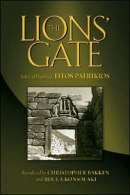 The Lions' Gate: Selected Poems of Titos Patrikios