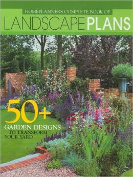 Homeplanners Complete Book of Landscape Plans