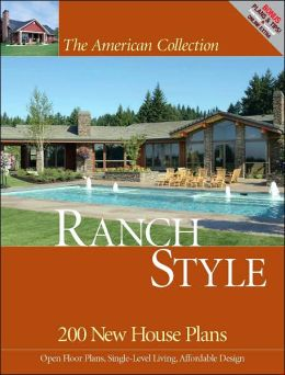 Ranch Style: 200 New House Plans