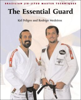 Essential Guard (Brazilian Jiu-Jitsu)
