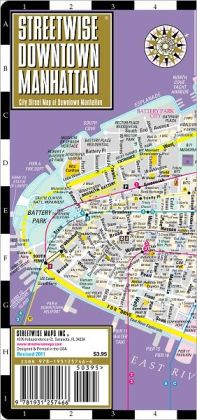 Streetwise Downtown Manhattan Map - Laminated Street Map of Downtown Manhattan, NY - Folding Pocket Size Travel Map (2011)