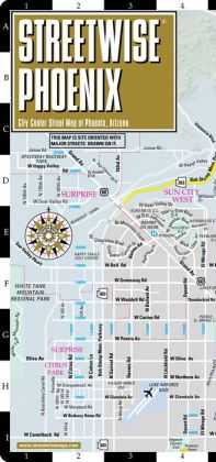Streetwise Phoenix Map - Laminated City Center Street Map of Phoenix, Arizona - Folding Pocket Size Travel Map With Metro Light Rail & Scottsdale (2011)