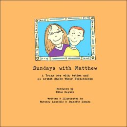 Sundays with Matthew: A Young Boy with Autism and an Artist Share Their Sketchbooks