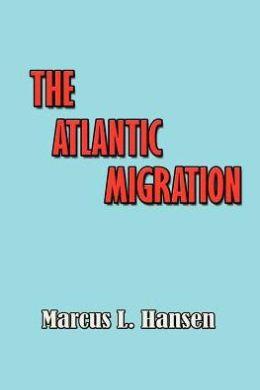 The Atlantic Migration 1607-1860