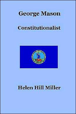 George Mason: Constitutionalist